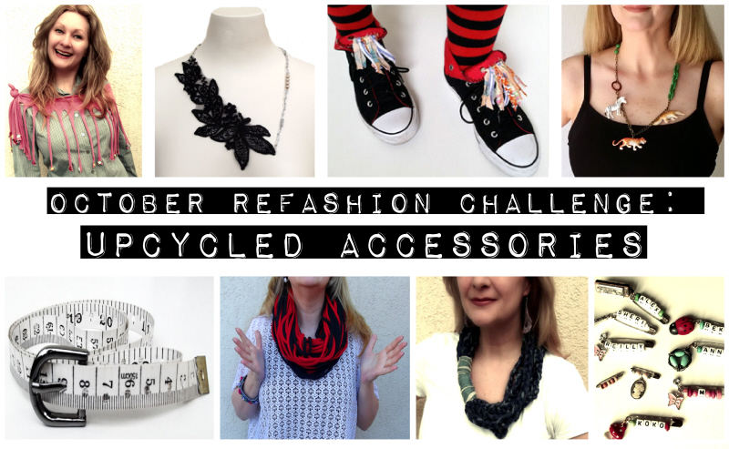 October Refashion Challenge: Upcycled Accessories