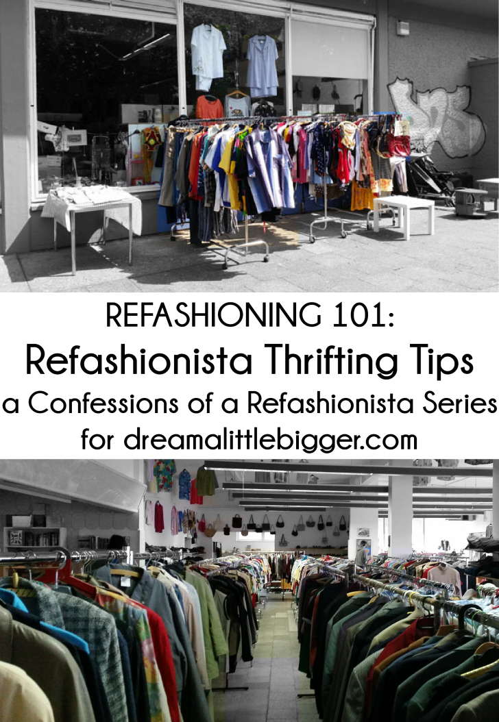 Refashioning 101: Refashionista Thrifting Tips