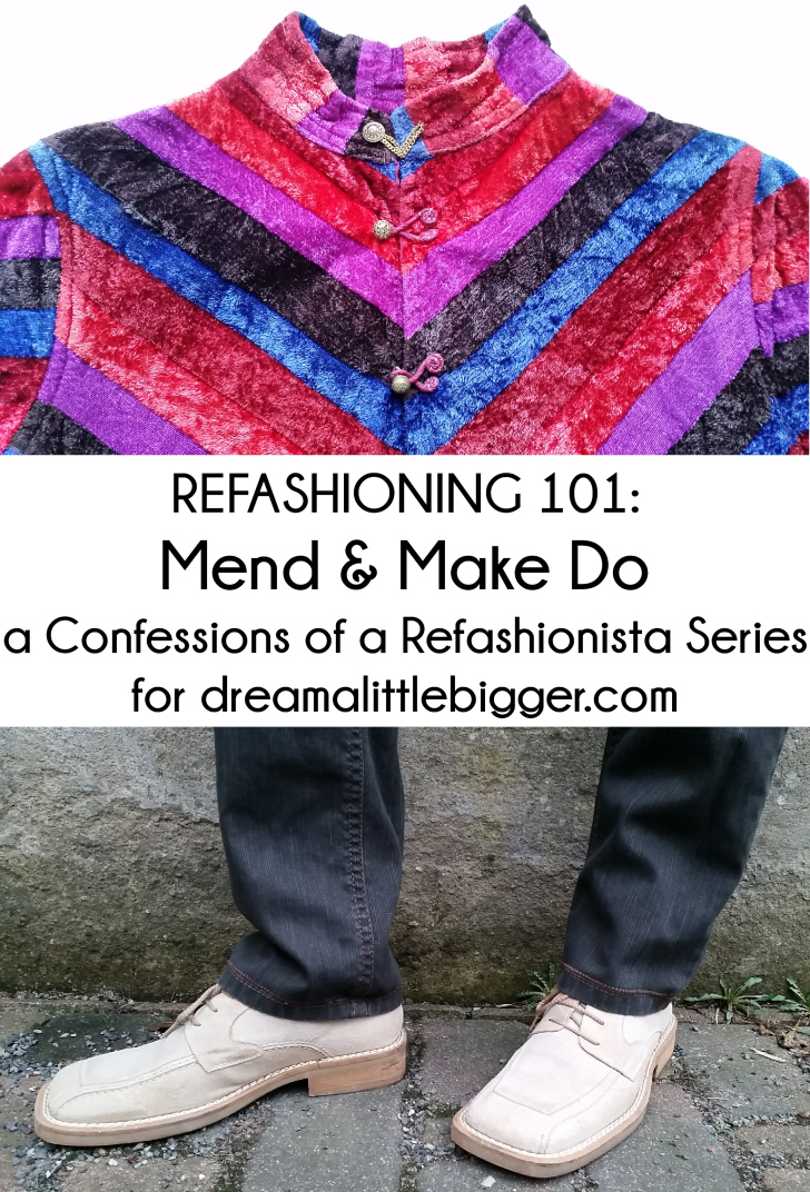 Refashioning 101 Mend & Make Do header