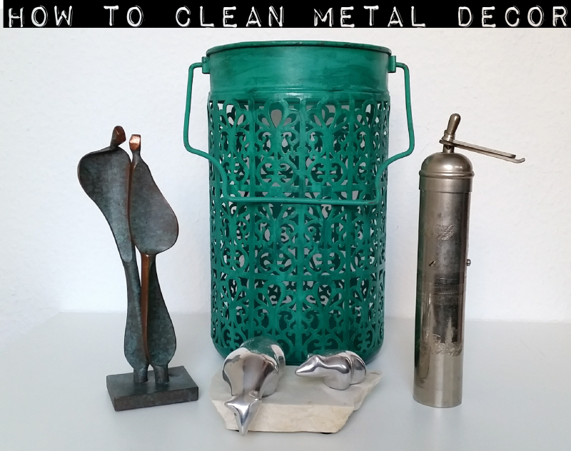 How To Clean Metal Decor