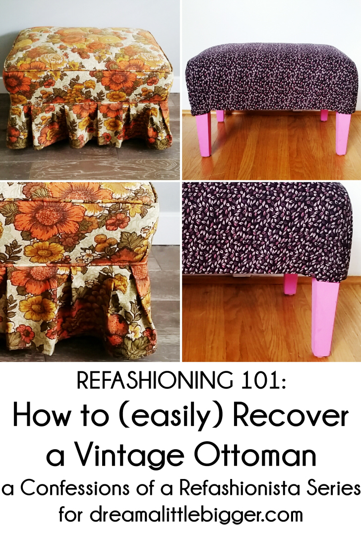 Refashioning 101: How to (easily) Recover a Vintage Ottoman