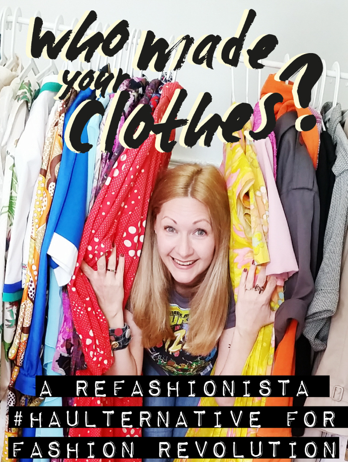 A Refashionista #Haulternative for Fashion Revolution