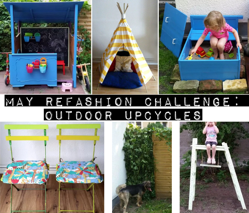 May Refashion Challenge: Outdoor Upcycles