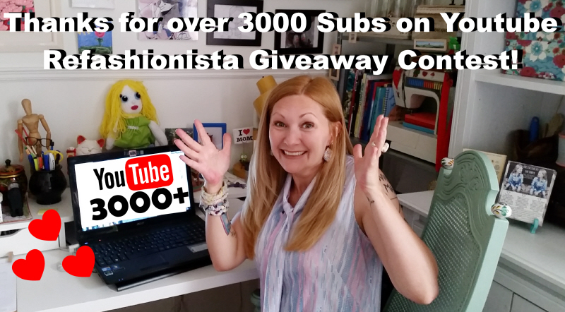 Thanks for 3000+ YouTube Subs Refashionista Giveaway Contest