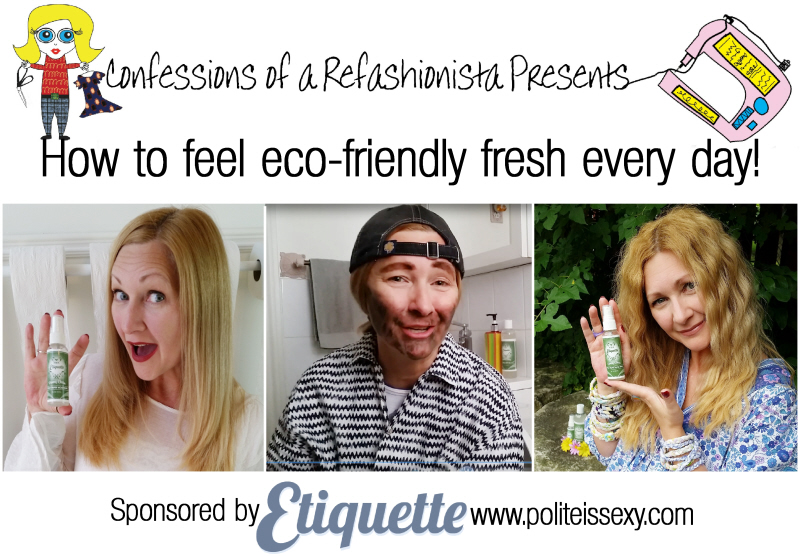 How to feel eco-friendly fresh everyday!