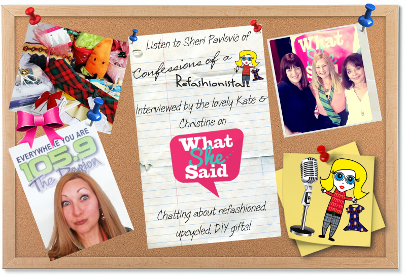Last minute upcycled DIY gifts: My What She Said radio interview