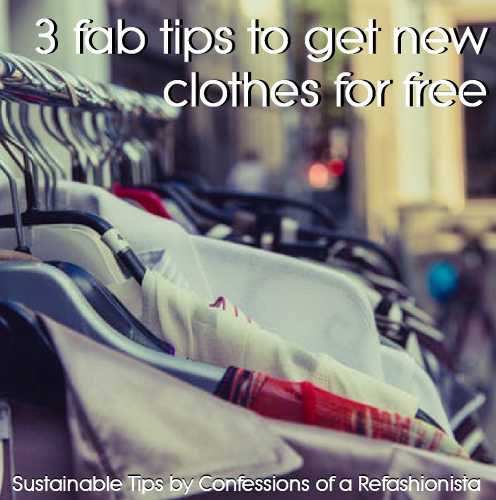 My 3 fab tips to get new clothes for free