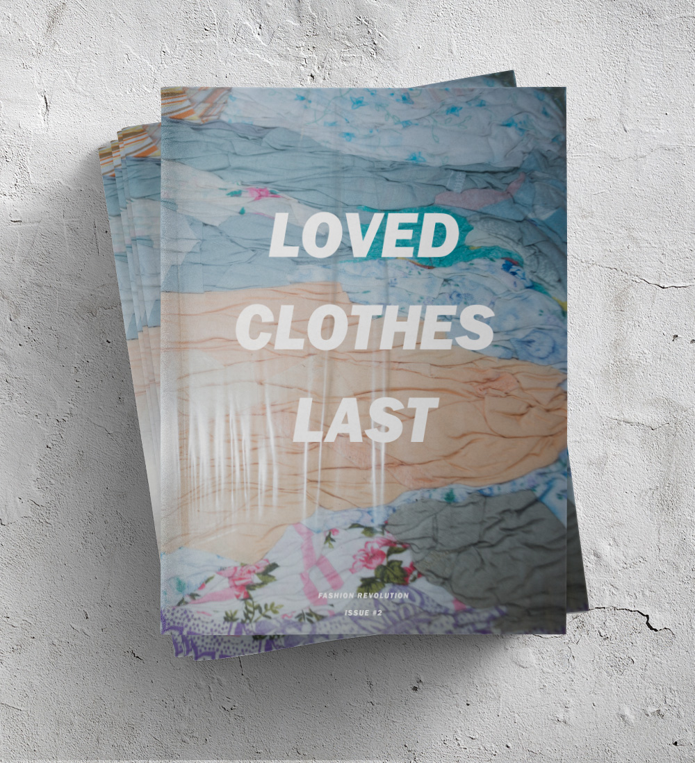 Fashion Revolution Fanzine: Loved Clothes Last