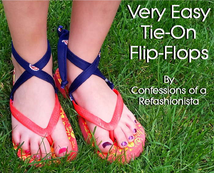 72f173690c2a Grab my Very Easy DIY Tie-On Flip Flops tute and keep those summer sandals  in place!